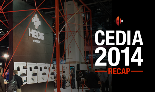 That's a Wrap on CEDIA 2014